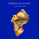 Robbie Williams Take The Crown Album Cover