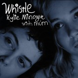 Kylie Minogue with Múm Whistle single cover