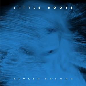 Little Boots Broken Record