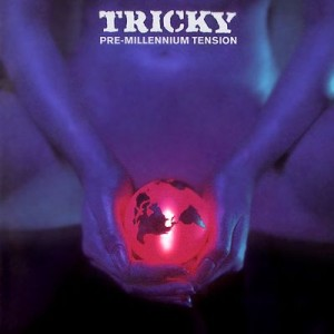 TRICKY_pre-millenium_tension