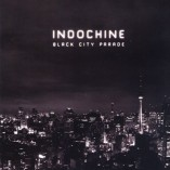 Indochine Black City Parade album cover