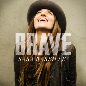 Sara-Bareilles-Brave