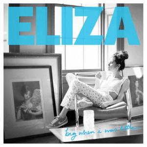 eliza-doolittle-big-when-i-was-little