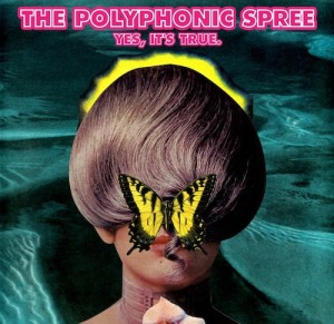 The-Polyphonic-Spree-Yes-Its-True