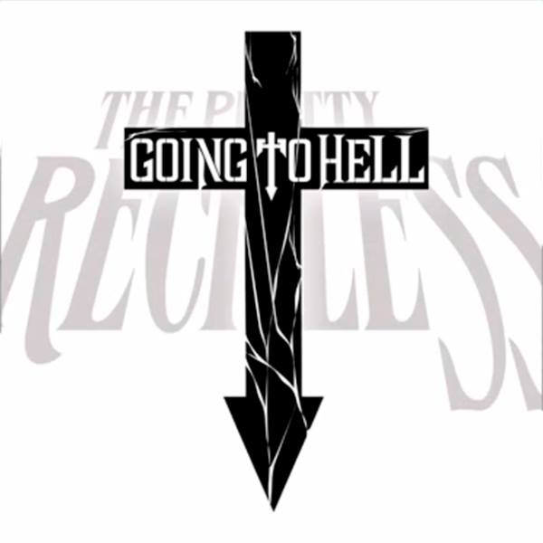 The Pretty Reckless Going To Hell single cover art album cover art