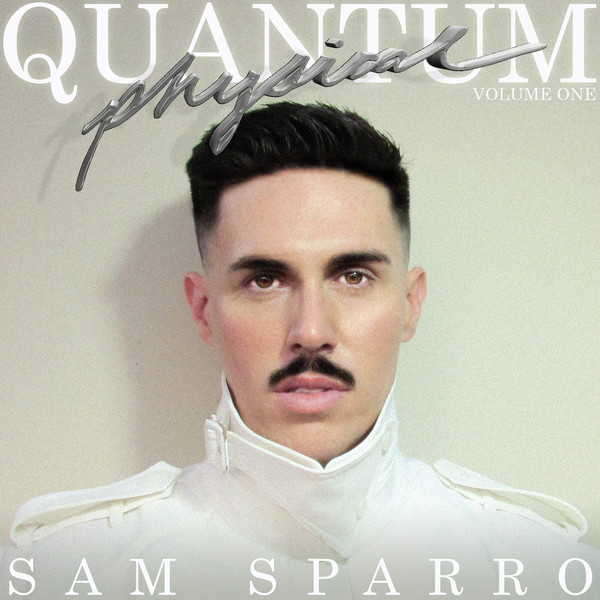 Sam-Sparro-Quantum-Physical-Vol_-1-EP-iTunes