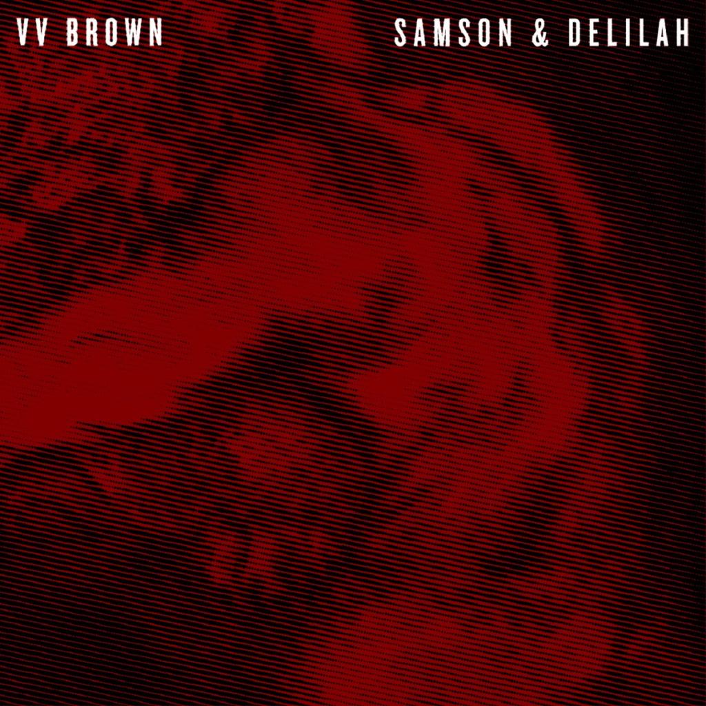 VV-Brown-Samson-Delilah-2013-1200x1200
