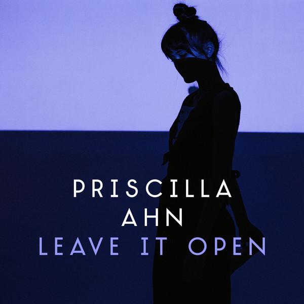 Priscilla Ahn - Leave It Open album cover