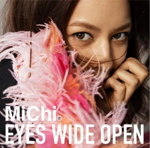 MiChi - Eyes Wide Open