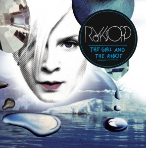 Royksopp_The_Girl_and_the_Robot