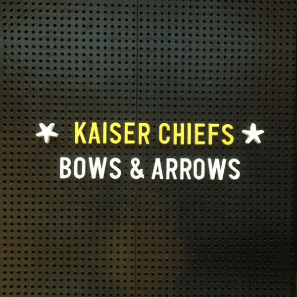 Kaiser Chiefs - Bows And Arrows