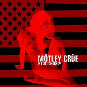 2004+-+Mötley+Crüe+-+If+I+Die+Tomorrow