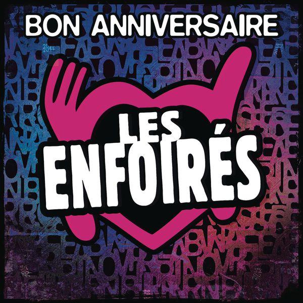 (000) Bon Anniversaire Les Enfoires - Cover