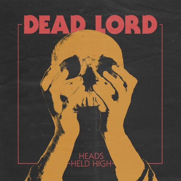 Dead-Lord-Heads-Held-High-cover