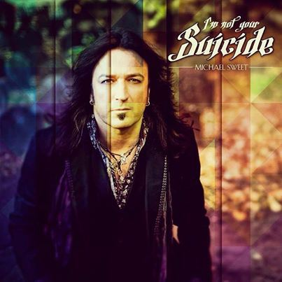 michael-sweet-im-not-your-suicide-promo-cover-pic-2014